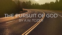 The Pursuit of God: Week 1