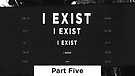 I Exist - Part Five | Pastor Garry and Jordan Wiggins