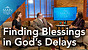 Barb Roose | Finding Blessings in God's Delays | Main Street