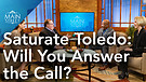 Saturate Toledo | Will You Answer the Call? | Ma...