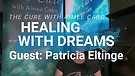 HEALING WITH DREAMS