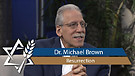 Dr. Michael Brown | The Resurrected Messiah and the Tale of a 20th Century Rabbi
