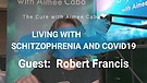 LIVING WITH SCHIZOPHRENIA AND COVID19