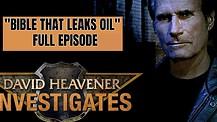 Investigates:Bible Leaking Oil Episode 1