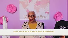 God Always Saves His Remnant