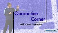 Quarantine Corner with Carlos Somoano