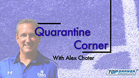 Quarantine Corner: Alex Chater