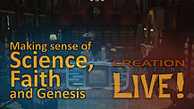 (8-01) Making sense of science, faith and Genesis