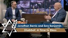 Jonathan Bernis & Ezra Benjamin | Shabbat, A Time to Bless