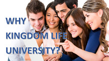 Why Kingdom Life University?