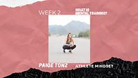Athlete Mindset - Week 2, What is Mental Training?