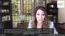 Two Expressions or Two Purposes of the Gifts of Tongues- by Apostle Cathy Coppola