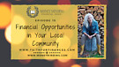 Financial Opportunities in Your Local Community ...