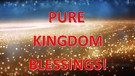 Pure Kingdom - The Most Blessed Form...