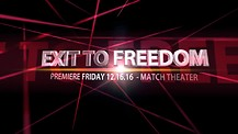 EXIT TO FREEDOM DOCUMENTARY OFFICIAL TRAILER