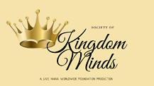 Society of Kingdom Minds - Week 2