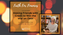 Making Friends with Credit to Win the War on Debt - Episode 19, with Sam Piercy