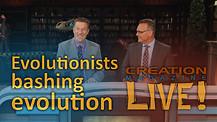 (8-13) Evolutionists bashing evolution