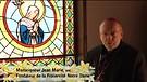 Monseigneur Jean Marie vous parle de Notre Dame ...