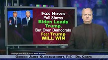 Fox News Poll Shows Biden Leads Trump, But Even Democrats Fear Trump Will Win