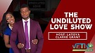 THE UNDILUTED LOVE SHOW SEASON 1- EP...