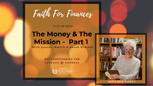 The Money & The Mission - Part 1