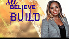 SEE, BELIEVE, BUILD - DANA HAYES-BURKE - SEASON ...
