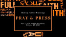 Part 2 | Message: Pray and Press