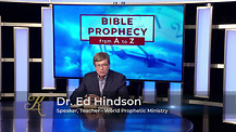 New Series-Bible Prophecy from A to Z with Dr Ed Hindson