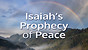 Isaiah's Prophecy of Peace
