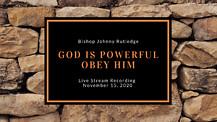 God is Powerful - Obey Him