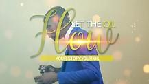 LET THE OIL FLOW, WITH PASTOR TEVAUN BROWN SEASON 1 EP 1