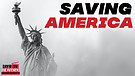 Saving America Preview (New Series! Exclusive!)