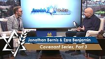 The Covenants, Part 3