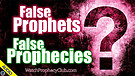 False Prophets - False Prophecies? 01/19/2021