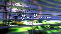 YOUR PRESENCE BY APOSTLE NADINE VALENTINE