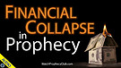 Financial Collapse in Prophecy 02/04/2021