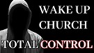 Endtimes: Total Church Control