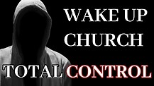 Endtimes: Total Church Control