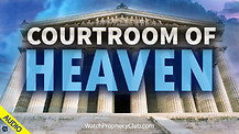 Courtroom of Heaven 02/17/2021