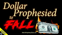 Dollar Prophesied to Fall 02/18/2021