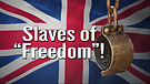 Slaves of