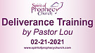 Spirit of Prophecy Church - Deliverance Training...