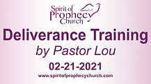Spirit of Prophecy Church - Deliverance Training 02/21/2021