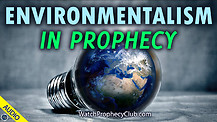 Environmentalism in Prophecy 02/25/2021