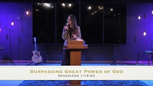 God's Surpassing Power Ephesians 1:19 - Apostle Cathy Coppola