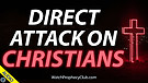 Direct Attack on Christians 03/02/2021