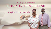 Episode 3: Godly Order in the Household with Joseph and Yolanda Samuels