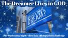 The Dreamer Lives in GOD