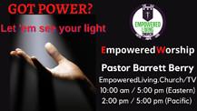 EMPOWERED WORSHIP - Barrett Berry